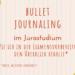 BulletJournaling im Jurastudium
